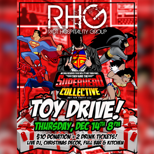 Superhero Collective Teams up with Riot Hospitality Group for a Toy Drive
